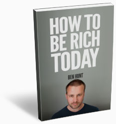 How To Be Rich Today
